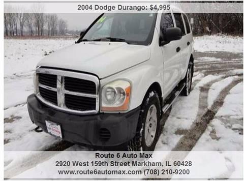 2004 Dodge Durango for sale at ROUTE 6 AUTOMAX in Markham IL