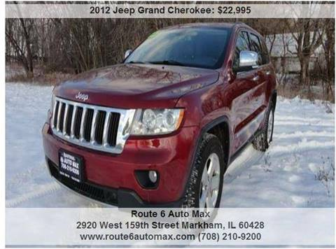 2012 Jeep Grand Cherokee for sale at ROUTE 6 AUTOMAX in Markham IL