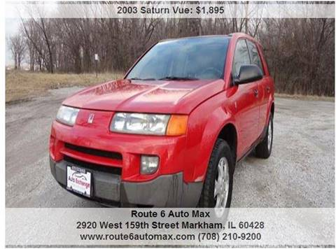 2003 Saturn Vue for sale at ROUTE 6 AUTOMAX - THE AUTO EXCHANGE in Harvey IL