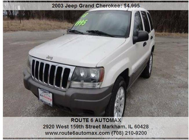 2003 Jeep Grand Cherokee for sale at ROUTE 6 AUTOMAX - THE AUTO EXCHANGE in Harvey IL