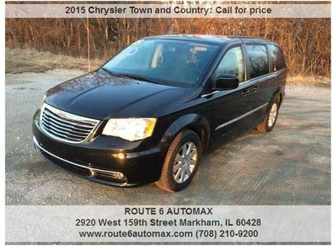 2015 Chrysler Town and Country for sale at ROUTE 6 AUTOMAX in Markham IL