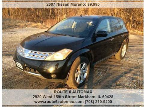 2007 Nissan Murano for sale at ROUTE 6 AUTOMAX in Markham IL
