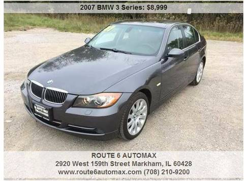 2007 BMW 3 Series for sale at ROUTE 6 AUTOMAX in Markham IL