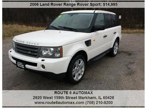 2006 Land Rover Range Rover Sport for sale at ROUTE 6 AUTOMAX in Markham IL