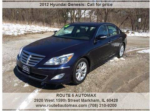2012 Hyundai Genesis for sale at ROUTE 6 AUTOMAX in Markham IL