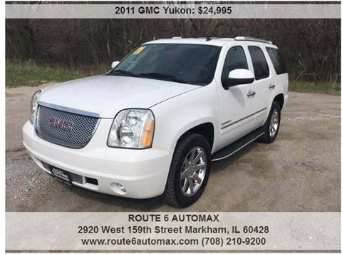 2011 GMC Yukon for sale at ROUTE 6 AUTOMAX in Markham IL