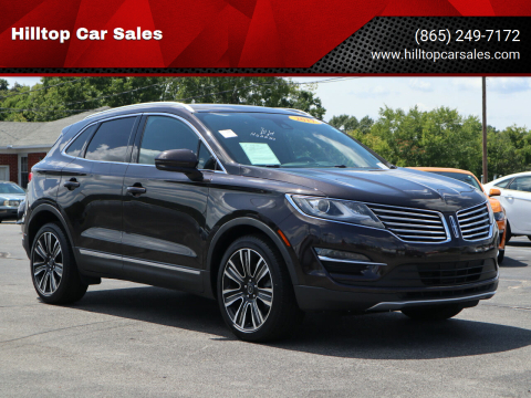 2017 Lincoln MKC for sale at Hilltop Car Sales in Knox TN