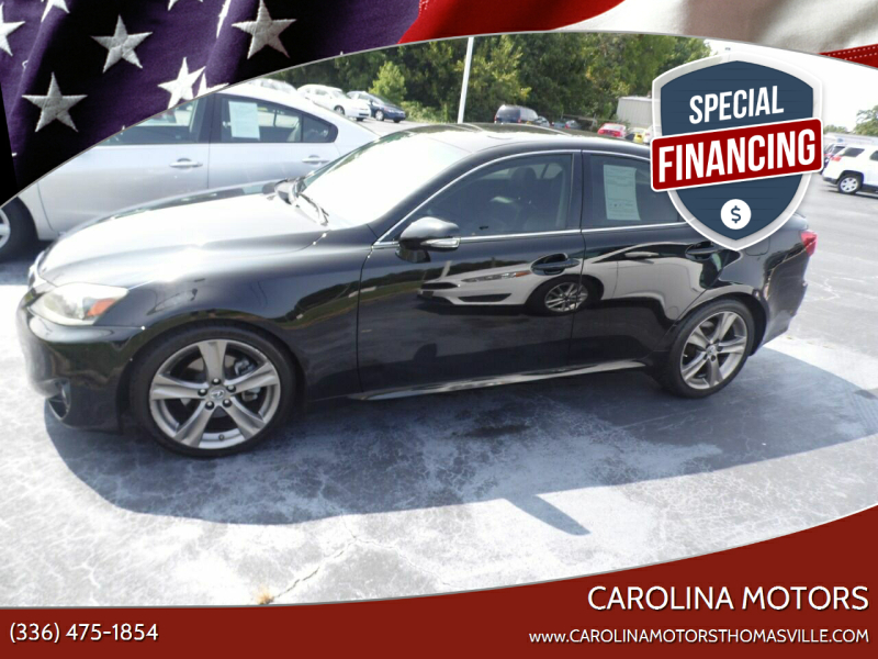 2011 Lexus IS 250 for sale at CAROLINA MOTORS in Thomasville NC