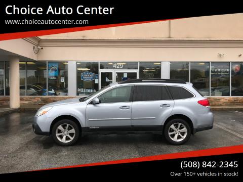 2013 Subaru Outback for sale at Choice Auto Center in Shrewsbury MA