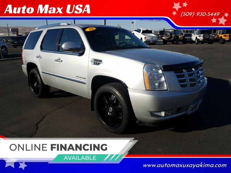 2010 Cadillac Escalade for sale at Auto Max USA in Yakima WA