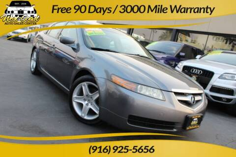 2006 Acura TL for sale at West Coast Auto Sales Center in Sacramento CA
