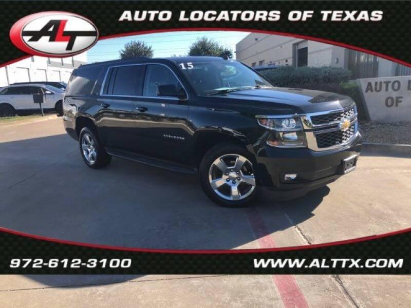2015 Chevrolet Suburban for sale at AUTO LOCATORS OF TEXAS in Plano TX