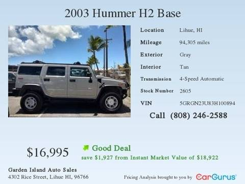 2003 HUMMER H2 for sale at Garden Island Auto Sales in Lihue HI