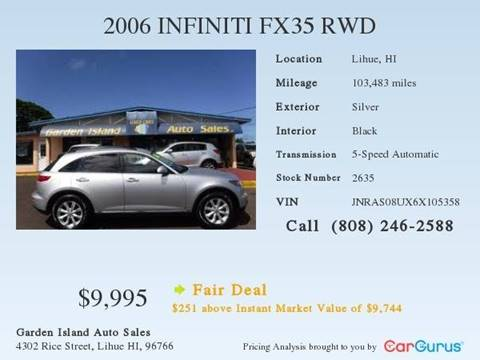 2006 Infiniti FX35 for sale at Garden Island Auto Sales in Lihue HI