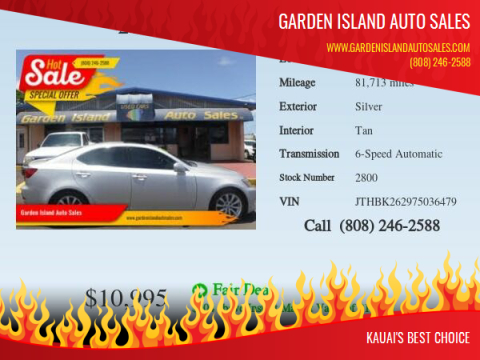 2007 Lexus IS 250 for sale at Garden Island Auto Sales in Lihue HI