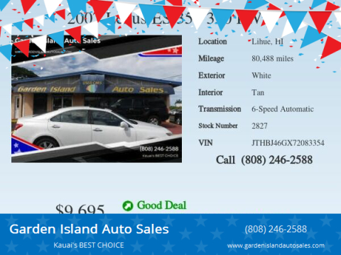 2007 Lexus ES 350 for sale at Garden Island Auto Sales in Lihue HI