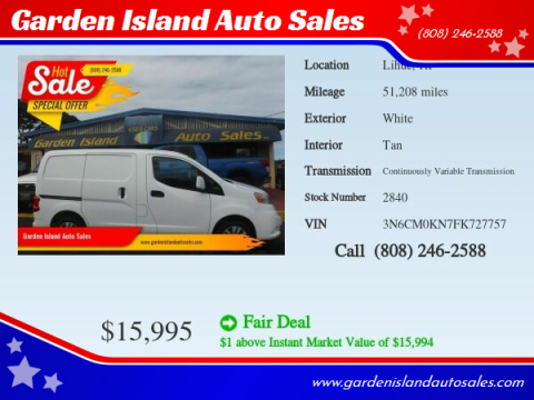 2015 Nissan NV200 for sale at Garden Island Auto Sales in Lihue HI
