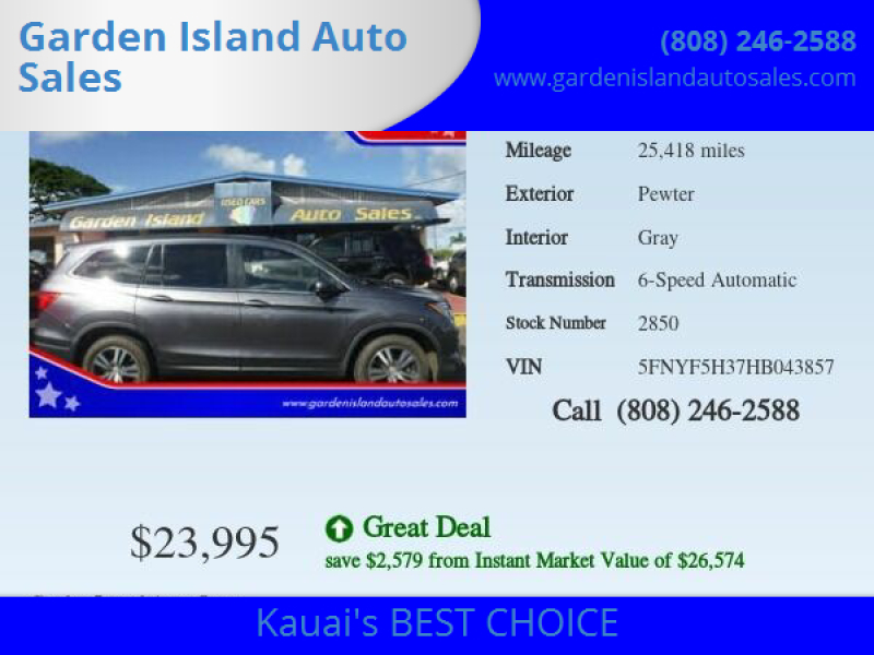 2017 Honda Pilot for sale at Garden Island Auto Sales in Lihue HI