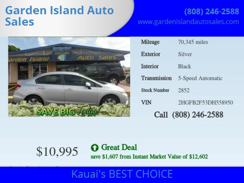 2013 Honda Civic for sale at Garden Island Auto Sales in Lihue HI