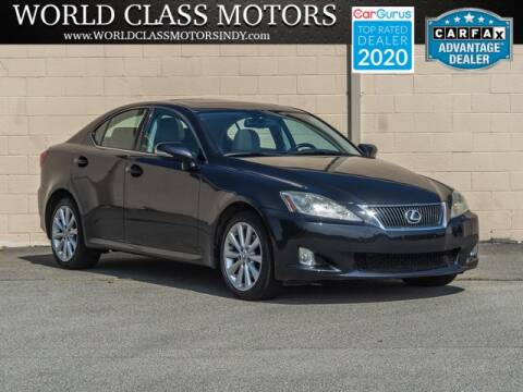 2009 Lexus IS 250 for sale at World Class Motors LLC in Noblesville IN