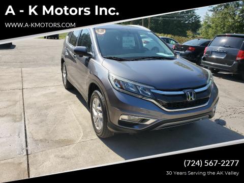 2015 Honda CR-V for sale at A - K Motors Inc. in Vandergrift PA