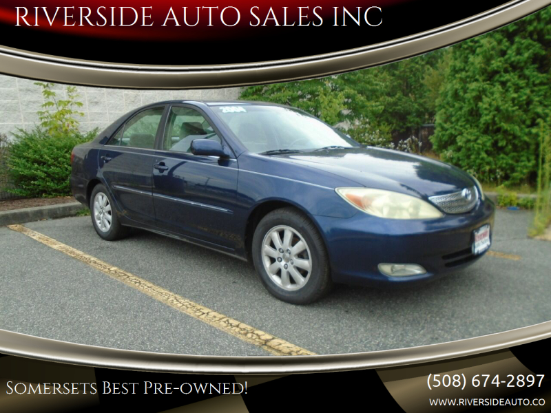 2004 Toyota Camry for sale at RIVERSIDE AUTO SALES INC in Somerset MA