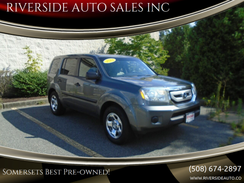 2011 Honda Pilot for sale at RIVERSIDE AUTO SALES INC in Somerset MA