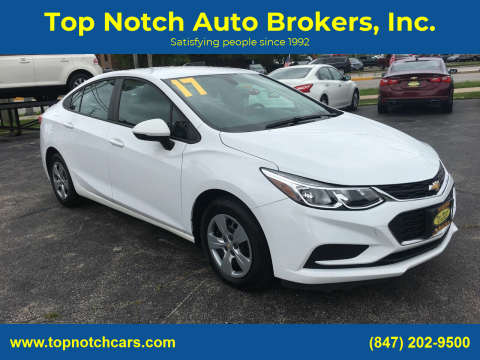 2017 Chevrolet Cruze for sale at Top Notch Auto Brokers, Inc. in Palatine IL