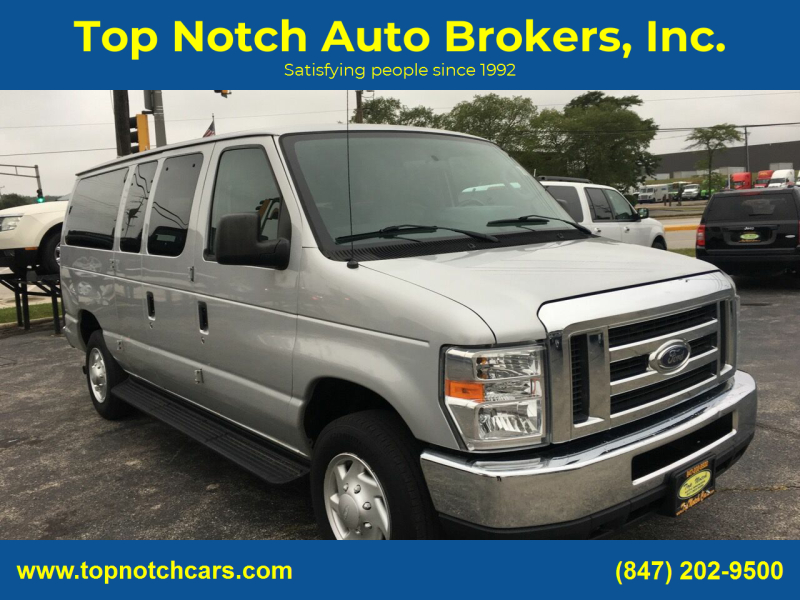 2011 Ford E-Series Wagon for sale at Top Notch Auto Brokers, Inc. in Palatine IL