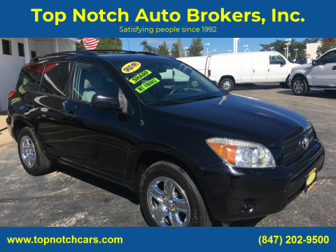 2006 Toyota RAV4 for sale at Top Notch Auto Brokers, Inc. in Palatine IL