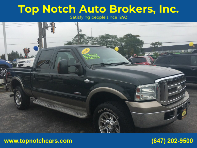 2005 Ford F-250 Super Duty for sale at Top Notch Auto Brokers, Inc. in Palatine IL