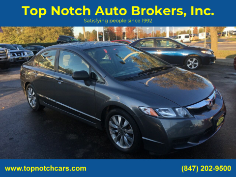 2009 Honda Civic for sale at Top Notch Auto Brokers, Inc. in Palatine IL