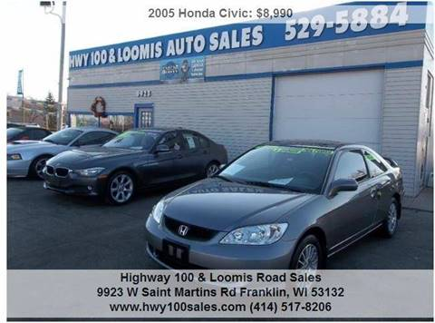 2005 Honda Civic for sale at Highway 100 & Loomis Road Sales in Franklin WI