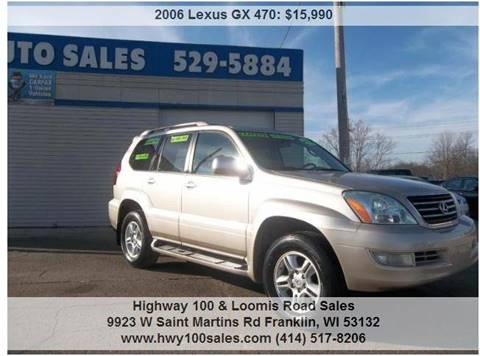 2006 Lexus GX 470 for sale at Highway 100 & Loomis Road Sales in Franklin WI