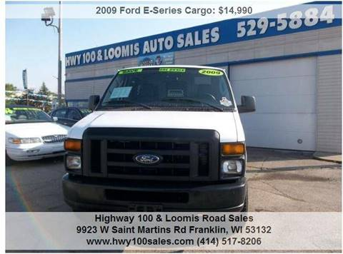 2009 Ford E-Series Cargo for sale at Highway 100 & Loomis Road Sales in Franklin WI