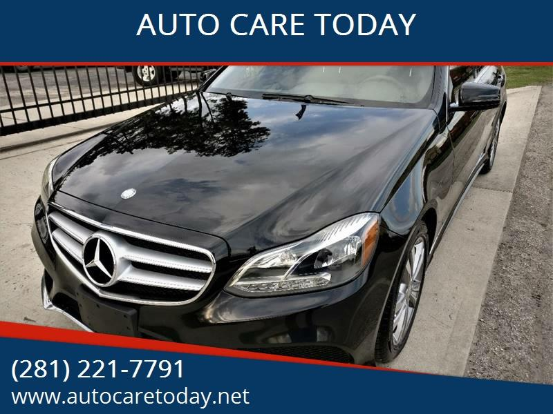 2014 Mercedes-Benz E-Class for sale at AUTO CARE TODAY in Spring TX