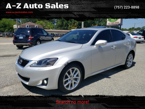 2012 Lexus IS 350 for sale at A-Z Auto Sales in Newport News VA