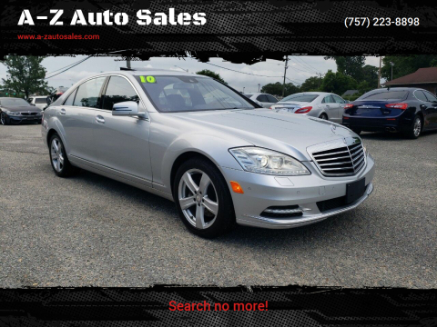 2010 Mercedes-Benz S-Class for sale at A-Z Auto Sales in Newport News VA