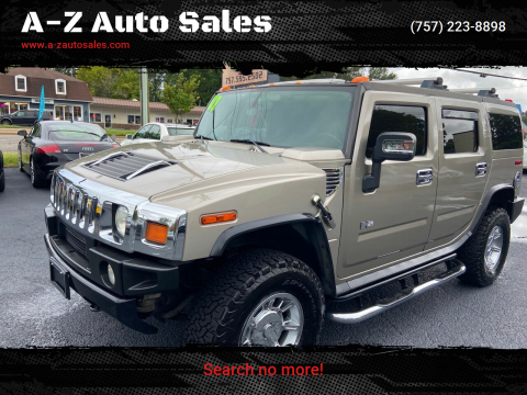 2007 HUMMER H2 for sale at A-Z Auto Sales in Newport News VA