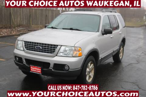 2005 Ford Explorer for sale at Your Choice Autos - Waukegan in Waukegan IL