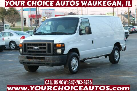 2008 Ford E-Series Cargo for sale at Your Choice Autos - Waukegan in Waukegan IL