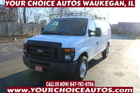 2014 Ford E-Series Cargo for sale at Your Choice Autos - Waukegan in Waukegan IL