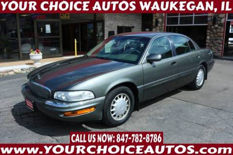 1997 Buick Park Avenue for sale at Your Choice Autos - Waukegan in Waukegan IL