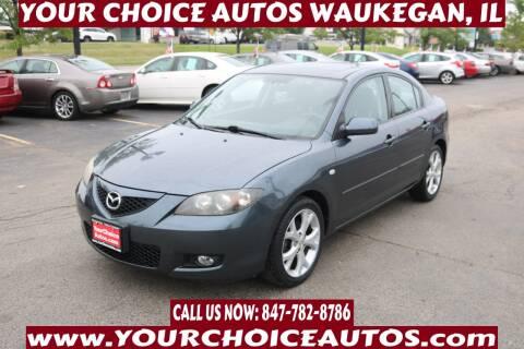 2008 Mazda MAZDA3 for sale at Your Choice Autos - Waukegan in Waukegan IL