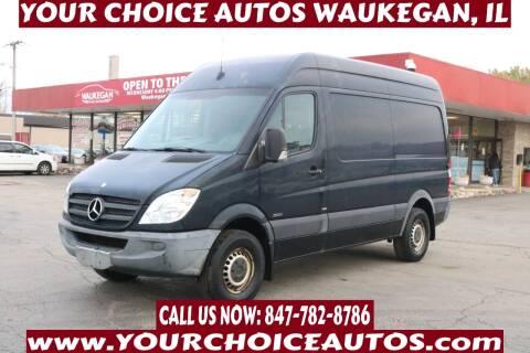 2011 Mercedes-Benz Sprinter Cargo for sale at Your Choice Autos - Waukegan in Waukegan IL