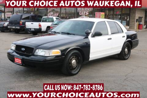 2010 Ford Crown Victoria for sale at Your Choice Autos - Waukegan in Waukegan IL