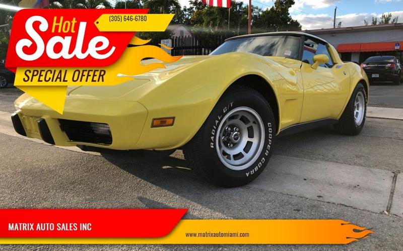 1978 Chevrolet Corvette for sale at MATRIX AUTO SALES INC in Miami FL