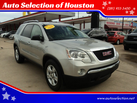 2008 GMC Acadia for sale at Auto Selection of Houston in Houston TX