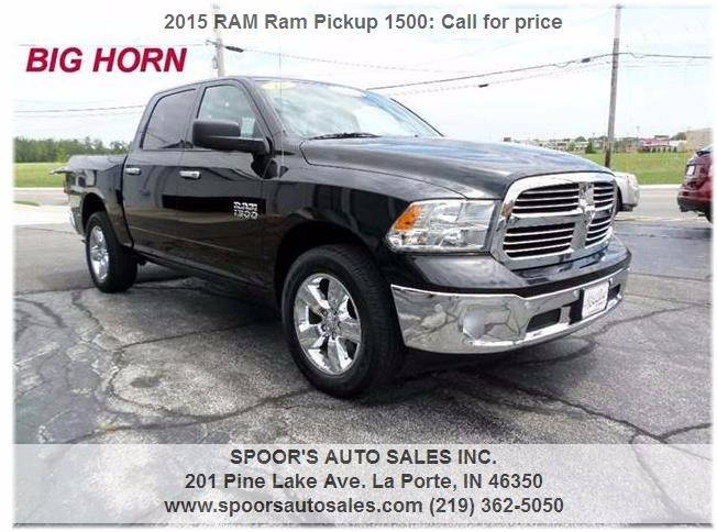 2015 RAM Ram Pickup 1500 for sale at SPOOR'S AUTO SALES INC. in La Porte IN