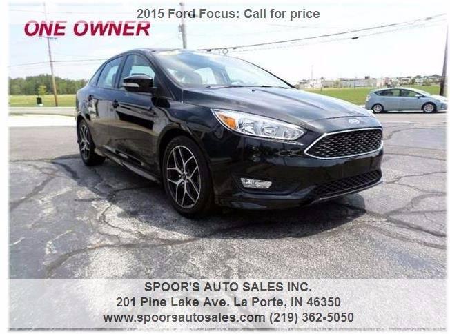 2015 Ford Focus for sale at SPOOR'S AUTO SALES INC. in La Porte IN